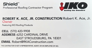 Robert Ace Construction Shield Professional Roofing Contractor Warranty Program